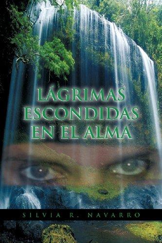 L Grimas Escondidas En El Alma 9781463321338