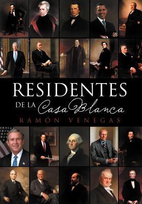 Residentes de La Casa Blanca 9781463321888