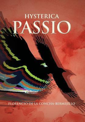 Hysterica Passio 9781463324452
