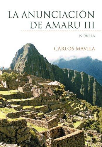 La Anunciaci N de Amaru III: Novela 9781463324650