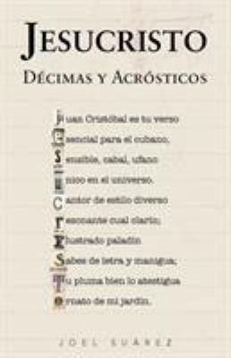 Jesucristo: D Cimas y Acr Sticos 9781463330620