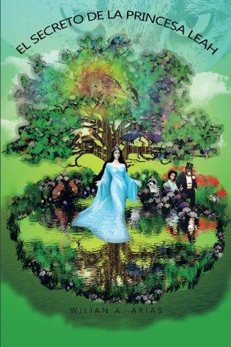 El Secreto de La Princesa Leah 9781463331764