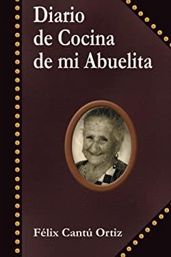Diario de Cocina de mi Abuelita (Spanish Edition)