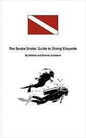 The Scuba Snobs' Guide to Diving Ettiquette