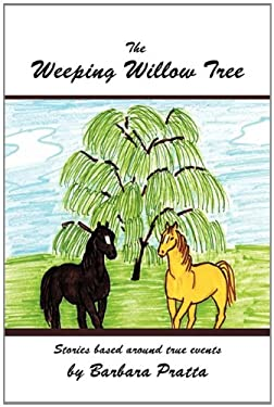 The Weeping Willow Tree 9781463407629