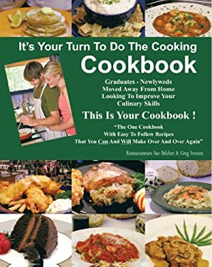It's Your Turn to Do the Cooking Cookbook 9781463422431