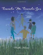 Remember Me, Remember You 18819206