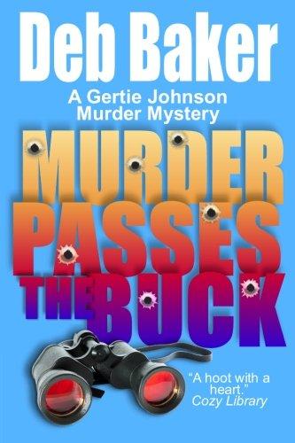 Murder Passes the Buck 9781463514549