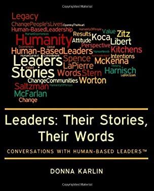 Leaders: Their Stories, Their Words 9781463565480