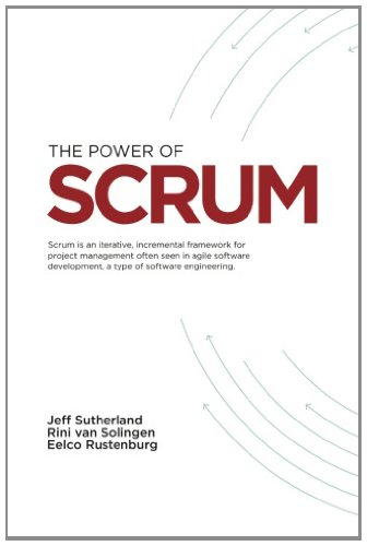 The Power of Scrum 9781463578060