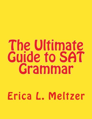 The Ultimate Guide to SAT Grammar 9781463599881