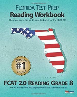 Florida Test Prep Reading Workbook Fcat 2.0 Reading Grade 8 9781463613334