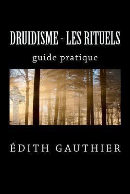 Druidisme - Les Rituels