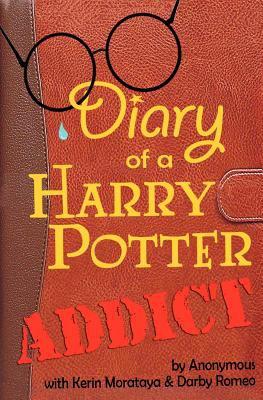 Diary of a Harry Potter Addict by Kerin Morataya,Darby Romeo