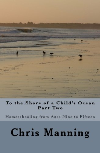 To the Shore of a Child's Ocean, Part Two 9781463646660