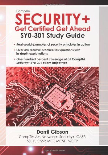 Comptia Security+: Get Certified Get Ahead 9781463762360