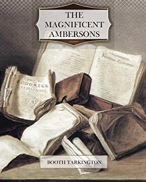 The Magnificent Ambersons 9781463788520