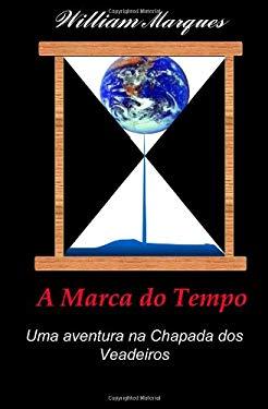 A Marca Do Tempo 9781463789862