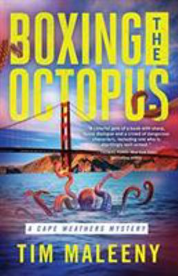 Boxing the Octopus (Cape Weathers Mysteries)