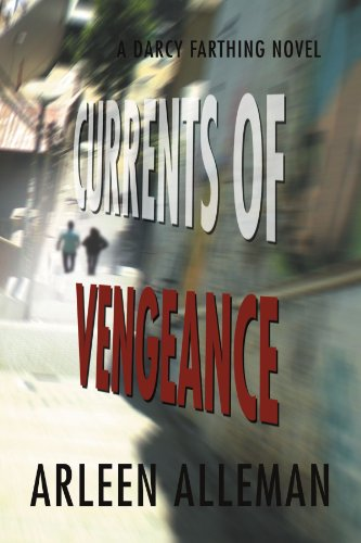 Currents of Vengeance: A Darcy Farthing Novel 9781465335777