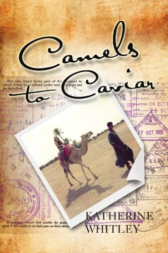 Camels to Caviar 9781465342171