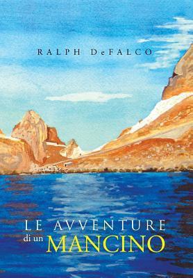 Le Avventure Di Un Mancino 9781465356901