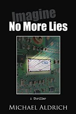 Imagine No More Lies