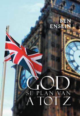 God Se Plan Van a Tot Z. 9781465366337
