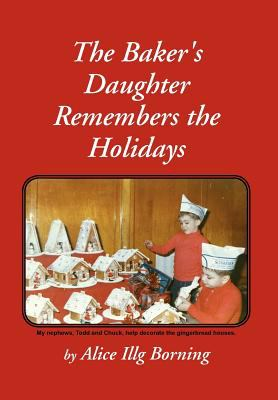 The Baker's Daughter Remembers the Holidays 9781465376251