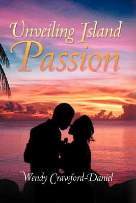 Unveiling Island Passion 9781465394934