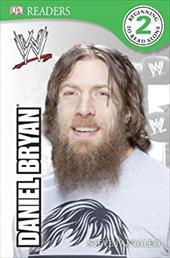 DK Reader Level 2:  WWE Daniel Bryan (DK Readers: Level 2) 23200323