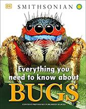 Everything You Need to Know About Bugs (Everything You Need Know) 23479461
