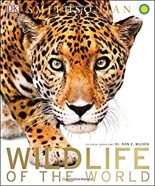 Wildlife of the World (Dk Smithsonian)