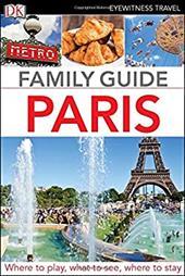 Family Guide Paris (Dk Eyewitness Travel Family Guide) 23744698