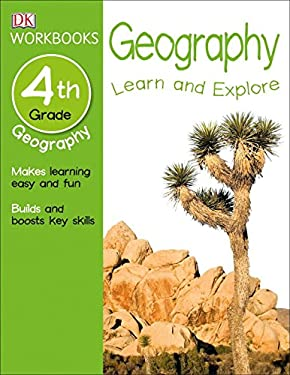 DK Workbooks: Geography, Fourth Grade