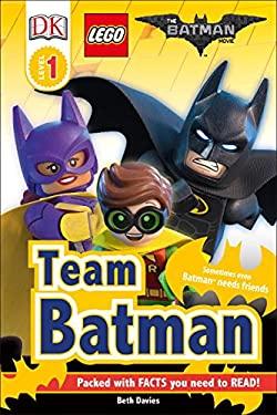 DK Readers L1: THE LEGO BATMAN MOVIE Team Batman