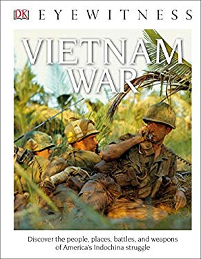 DK Eyewitness Books: Vietnam War (Library Edition)