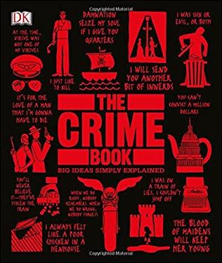 The Crime Book: Big Ideas Simply Explained