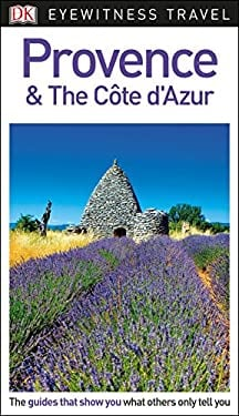 DK Eyewitness Travel Guide Provence and the Cte d'Azur