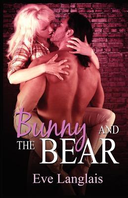 Bunny and the Bear 9781466220676