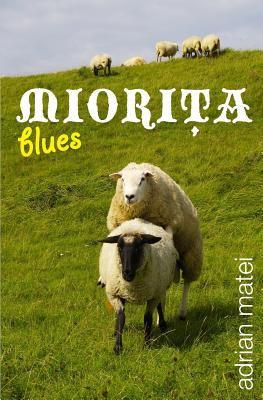 Miorita Blues 9781466221734