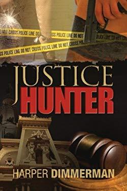 Justice Hunter 9781466269880