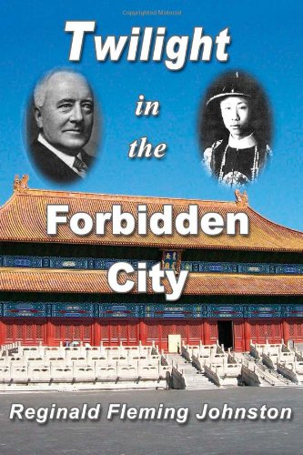 Twilight in the Forbidden City (Illustrated and Revised 4th Edition) 9781466288126