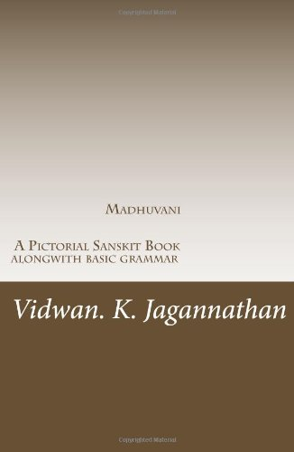 Madhuvani - A Pictorial Sanskrit Book Alongwith Basic Grammar