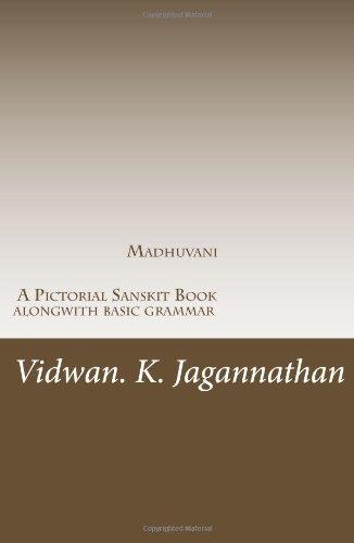 Madhuvani - A Pictorial Sanskrit Book Alongwith Basic Grammar