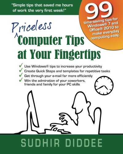 Priceless Computer Tips at Your Fingertips 9781466395923