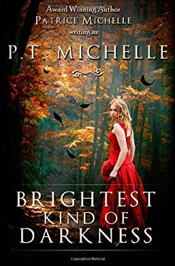 Brightest Kind of Darkness 9781466447646