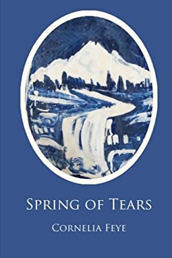 Spring of Tears : An Art Mystery Set in France