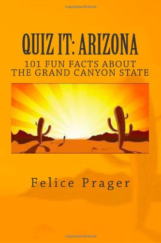 Quiz It: Arizona 9781466480667