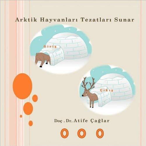 Arktik Hayvanlar Tezatlar Sunar 9781466929166